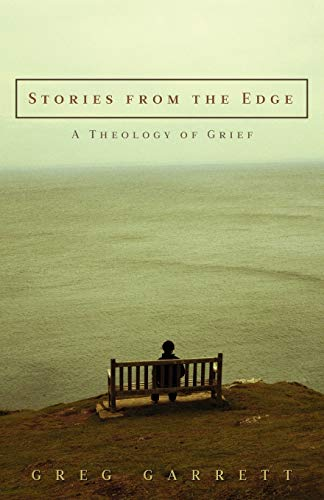 9780664232047: Stories from the Edge: A Theology of Grief