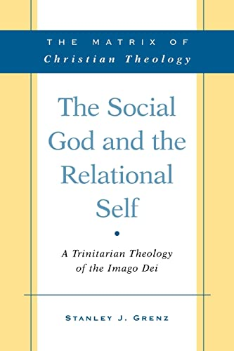 9780664232382: The Social God and the Relational Self: A Trinitarian Theology of the Imago Dei