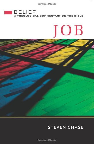 Job: A Theological Commentary on the Bible (Hardcover): Steven Chase