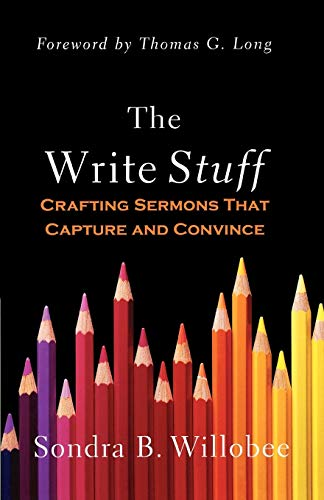9780664232818: The Write Stuff: Crafting Sermons That Capture and Convince