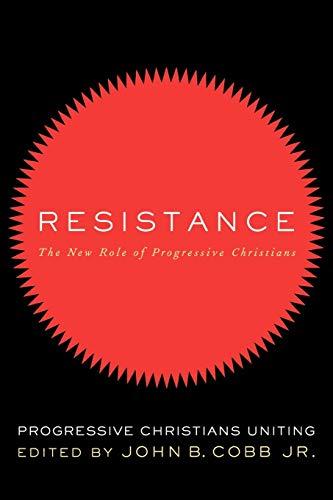 9780664232870: Resistance:Â The New Role of Progressive Christians
