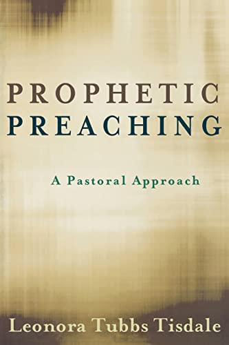 9780664233327: Prophetic Preaching: A Pastoral Approach