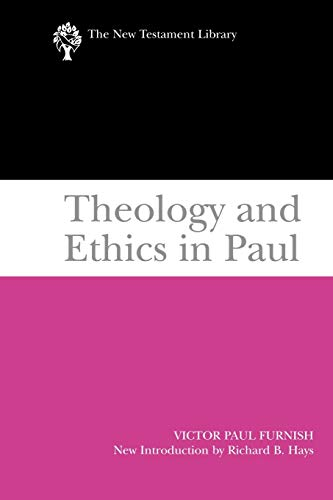9780664233365: Theology and Ethics in Paul (The New Testament Library)