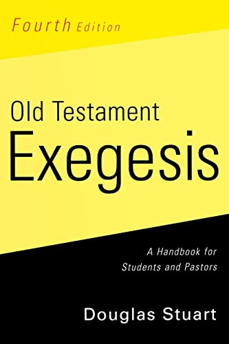 9780664233440: Old Testament Exegesis: A Handbook for Students and Pastors