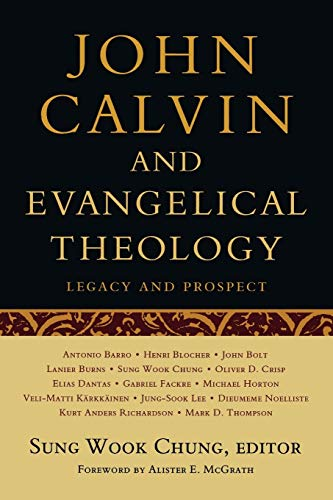 9780664233464: John Calvin and Evangelical Theology: Legacy and Prospect