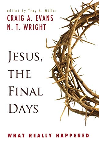 9780664233594: Jesus, the Final Days: What Really Happened