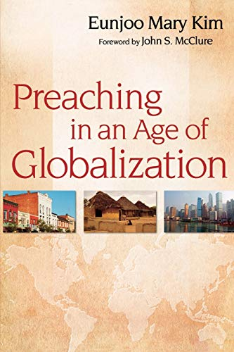 9780664233693: Preaching in an Age of Globalization
