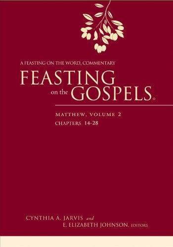 Feasting on the Gospels--Matthew, Volume 2: A Feasting on the Word Commentary (Hardcover): Cynthia ...