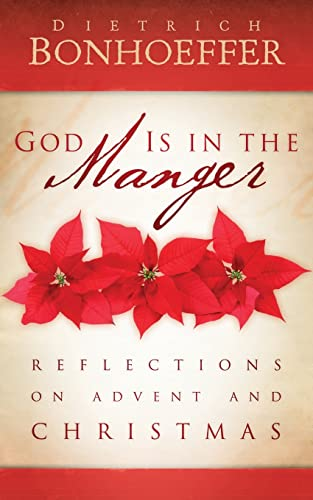 9780664234294: God Is in the Manger: Reflections on Advent and Christmas