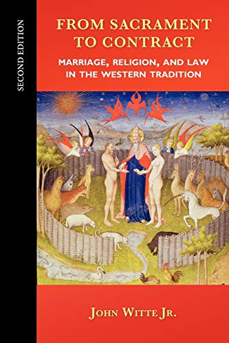 9780664234324: From Sacrament to Contract, Second Edition: Marriage, Religion, and Law in the Western Tradition