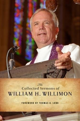 9780664234461: The Collected Sermons of William H. Willimon