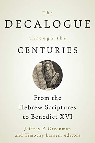 9780664234904: The Decalogue through the Centuries