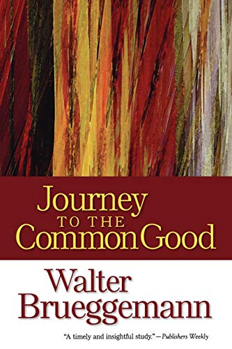 9780664235161: Journey to the Common Good