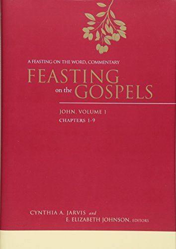 9780664235536: Feasting on the Gospels--John, Volume 1: A Feasting on the Word Commentary
