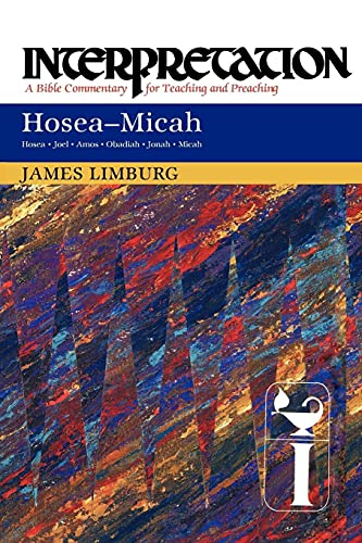9780664236106: Hosea--Micah: Interpretation: A Bible Commentary for Teaching and Preaching