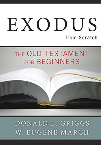 9780664236755: Exodus from Scratch: The Old Testament for Beginners (The Bible from Scratch)
