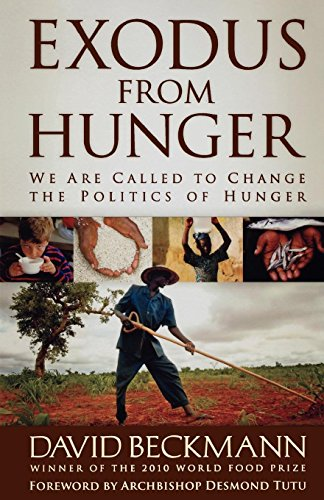 Exodus from Hunger: We Are Called to: Beckmann, David