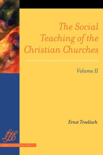 9780664236977: The Social Teaching of the Christian Churches Vol 2