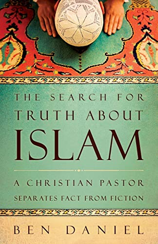 9780664237059: The Search for Truth about Islam: A Christian Pastor Separates Fact from Fiction