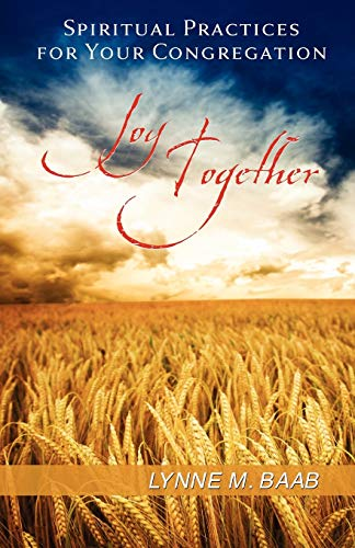 9780664237097: Joy Together: Spiritual Practices for Your Congregation
