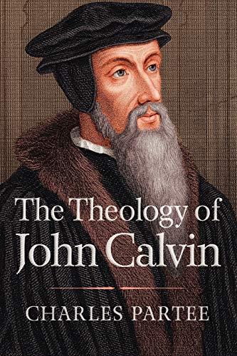 9780664238070: The Theology of John Calvin