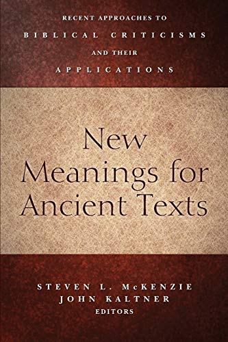 9780664238162: New Meanings for Ancient Texts: Recent Approaches to Biblical Criticisms and Their Applications