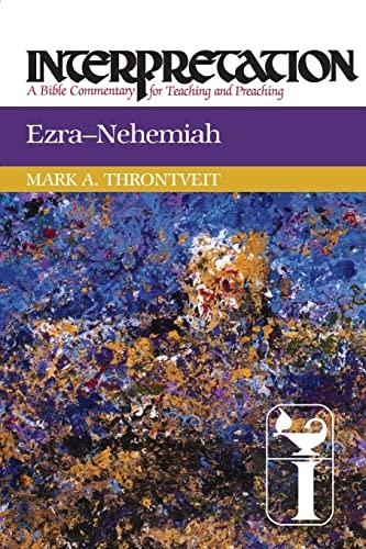 9780664238643: Ezra-Nehemiah: Interpretation: A Bible Commentary for Teaching and Preaching