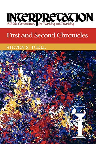 First and Second Chronicles: Tuell, Steven