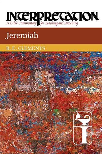 Jeremiah Interpretation: Ronald E. Clements