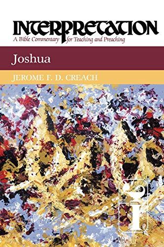 Joshua Interpretation: Jerome F. D. Creach