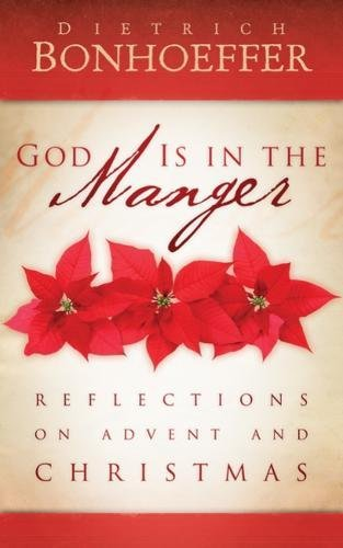 9780664238872: God Is in the Manger: Reflections on Advent and Christmas