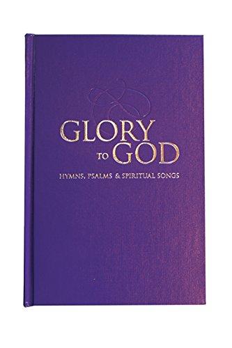 9780664238971: Glory to God (Purple Pew Edition, Ecumenical)