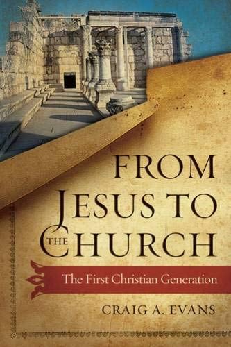 9780664239053: From Jesus to the Church: The First Christian Generation