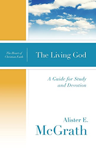 9780664239077: The Living God: A Guide for Study and Devotion (The Heart of Christian Faith)