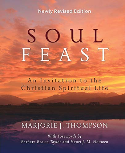 9780664239244: Soul Feast, Newly Revised Edition: An Invitation to the Christian Spiritual Life
