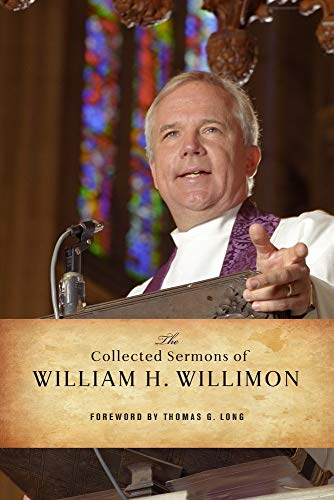9780664239374: The Collected Sermons of William H. Willimon