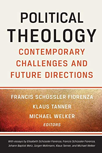 9780664239510: Political Theology: Contemporary Challenges and Future Directions