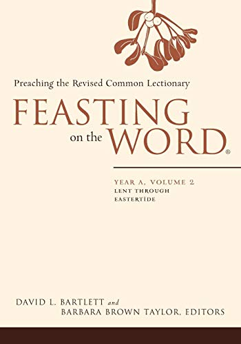 9780664239633: Feasting on the Word: Year A, Volume 2: Lent through Eastertide