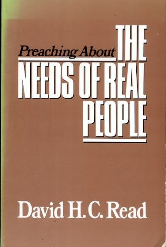 9780664240837: Preaching About the Needs of Real People (Preaching about-- series)