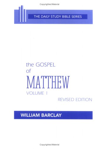 9780664241001: The Gospel of Matthew: Vol. 1, Chapters 1-10 (The Daily Study Bible Series, Revised Edition)