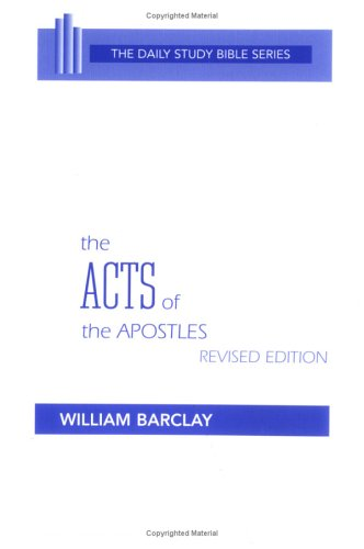 9780664241063: The Acts of the Apostles (Daily Study Bible Series)