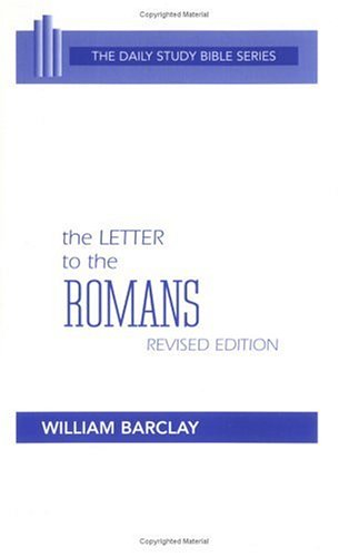 9780664241070: The Letter to the Romans (Daily Study Bible Series.--Rev. ed)
