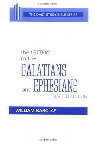 Letters to the Galatians and Ephesians