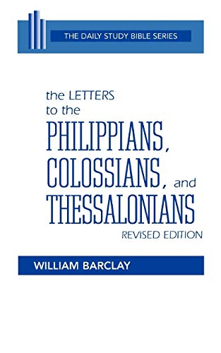 9780664241100: The Letters to the Philippians, Colossians, and Thessalonians