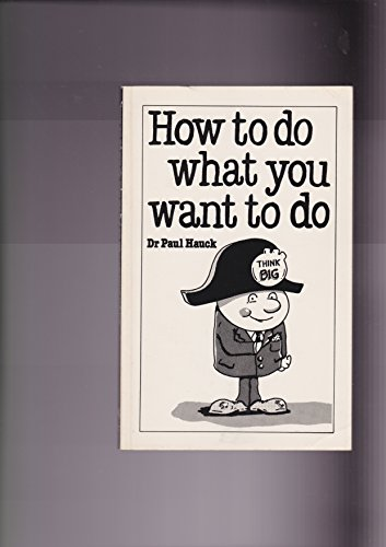 9780664241223: How to Do What You Want to Do: The Art of Self-Discipline