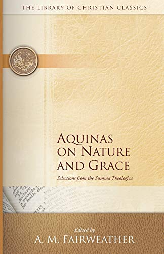 9780664241551: Aquinas on Nature and Grace: Selections from the Summa Theologica (The Library of Christian Classics)