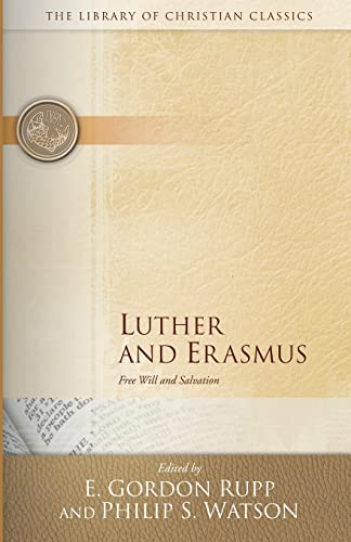 9780664241582: Luther and Erasmus: Free Will and Salvation (The Library of Christian Classics)