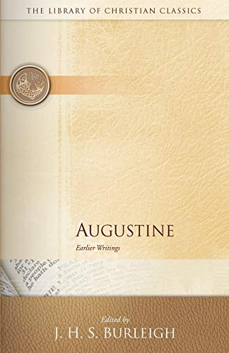 9780664241629: Augustine: Earlier Writings (Library of Christian Classics)