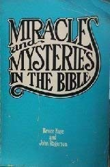 Miracles and Mysteries of the Bible