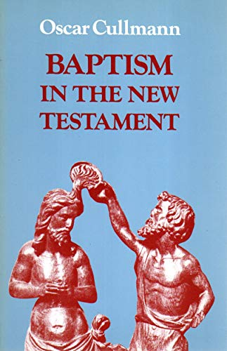 Baprism in the New Testament